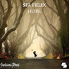 Sir Felix - Hope (Original Mix)