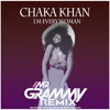 Chaka Khan - I'm Every Woman (Mr Grammy Remix)