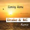 Diddy, Dirty Money & Skylar Grey - Coming Home (Drake & KC Remix)               [FREE DOWNLOAD ]