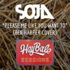 SOJA - Please Me Like You Want To (Hay Bale Sessions) [Acoustic]