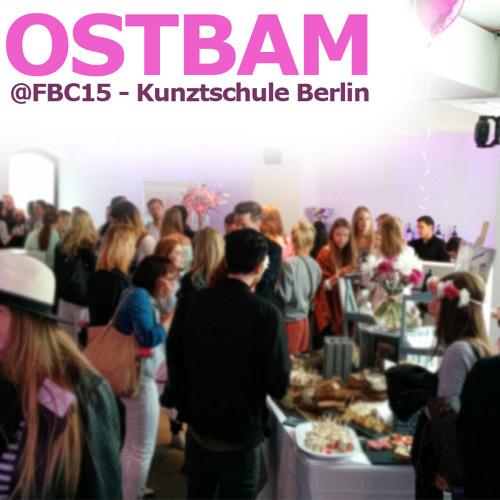 Ostbam@Kunztschule Berlin - FashionBloggerCafé 10.07.2015
