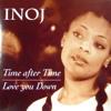INOJ - Love You Down ( K!MŦU Remix )