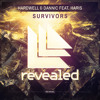 Hardwell & Dannic feat. Haris - Survivors [OUT NOW!]