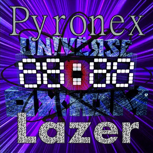 Pyronex - Lazer (now at other stores)