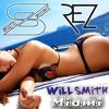 Will Smith - Miami [REZ & SLURN SQUAD Bootleg - Remix]