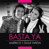 Americo Feat Olga Tañon - Basta Ya (Single Julio 2015)