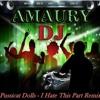 Pussicat Dolls - I Hate This Part( DJ AMAURY R.)