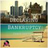 Declaring Bankruptcy Pt 2 (prod. Luca)