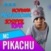 Mc Pikachu - Ai Ai Ai Novinha Profissional (Jos!fer Remix) + Free DL ***Buy Link***