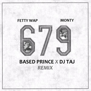 Fetty Wap ft  Remy Boyz - 679 [300 ENTERTAINMENT]