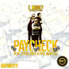 Download E. Money  - The Paycheck (feat. Phillip Martell & Spata Envy) Mp3
