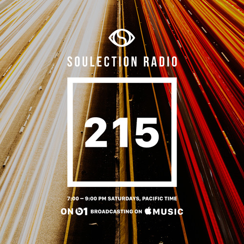 Soulection Radio Show #215 (Beats 1 Launch)