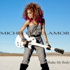 Shake My Body - Michelle Delamor