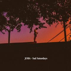 Sad Saturdays