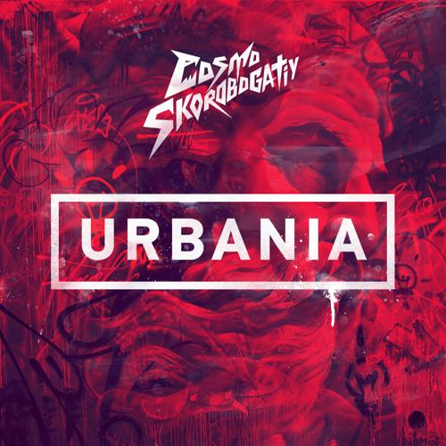 Cosmo & Skorobogatiy - Urbania (Original Mix)
