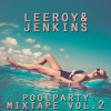 ☼ Poolparty Mixtape Vol. 2 ☼
