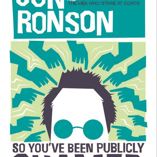 Jon Ronson - So You've Been Publicly Shamed - Irmgard Lumpini