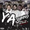Rasta G - Ya Dunno ft. Sligg, Sevn, Dopebwoy & HT