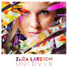 Zara Larsson - Uncover (Frankie England Remix) [Free Download on Buy]
