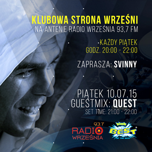 Klubowa Strona Wrześni - GuestMix pres. Quest - Radio Września 93.7 FM - 20150710