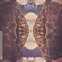 Lane 8 - Loving You (Ft. Lulu James)