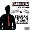 8 Ball - Kenalan (Cover by Emockim Present) - Anang,Ari at Blangkejeren.Aceh.Indonesia