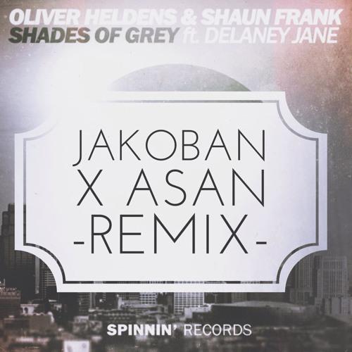Oliver Heldens & Shaun Frank - Shades Of Grey (Jakoban X ASAN Remix) Feat. Delaney Jane