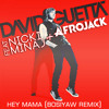David Guetta feat. Nicki Minaj & Afrojack - Hey Mama (Bosiyaw Remix) (BUY FOR FREE DL)