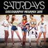 The Saturdays - Discography Megamix 2015