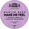 MARTIN DEPP - Make Me Feel (Mike Millrain Rmx) PHR011 ll POGO HOUSE REC