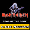 Iron Maiden - Fear Of The Dark (8-Bit Version)