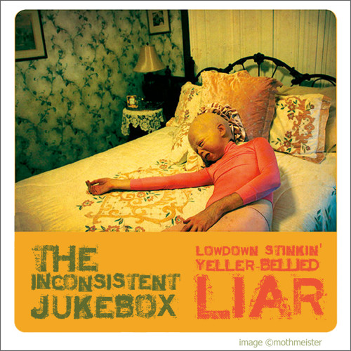 Lowdown Stinkin' Yeller-Bellied Liar [REMASTER]