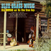 I Wonder If You Feel The Way I Do : Bill Monroe and His Blue Grass Boys