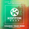 Sam Walkertone Feat Sam Hezekiah - Change Your Mind (Shaun Bate Remix) mp3