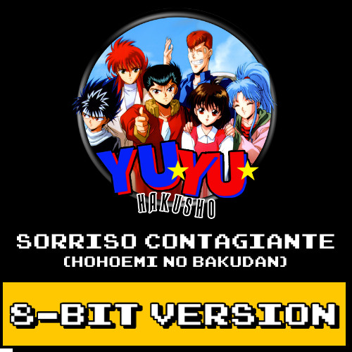 Yu Yu Hakusho - Sorriso Contagiante (8-bit Version)