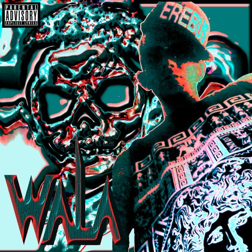 WALA (Beat By Soul Muzick) (Track Produced By Erebus)