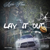 Lay It Out [Prod. Visious Music Circle]