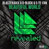 Blasterjaxx & DBSTF Feat. Ryder - Beautiful World - [ ACENG Rmx ]
