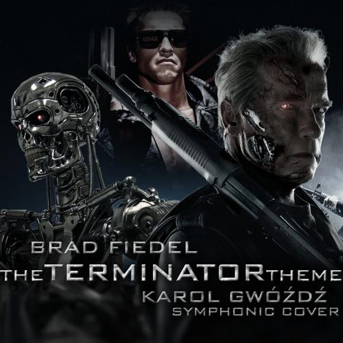 Brad Fiedel - The Terminator Theme (Karol Gwóźdź Symphonic Cover)
