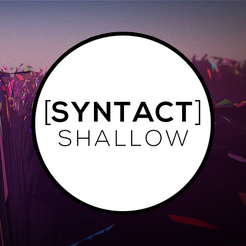 Syntact - Shallow
