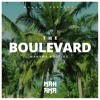 The Boulevard (Bootleg) by Mahama