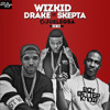 Download MUSIC: Wizkid ft Drake and Skepta – Ojuelegba (Remix) Mp3