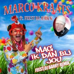 Mag Ik Dan Bij Jou (Zomer Remix)