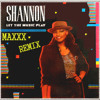 Shannon - Let The Music Play (Maxxx Remix) FREE DOWNLOAD