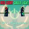 D1ofaquavibe - Red Light Green Light