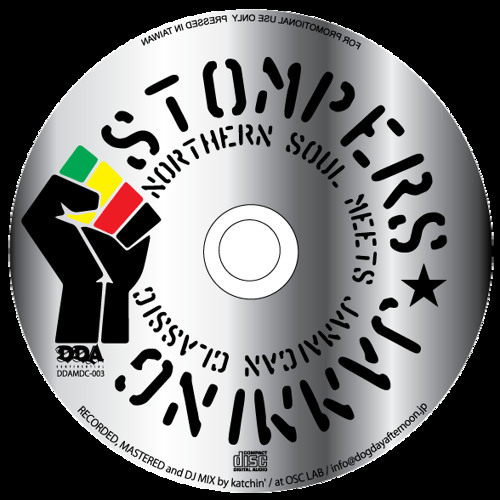 STOMPERS JAMMING ~Northern Soul Meets Jamaican Classic~