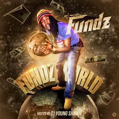 Fundz - No Changin (Feat. Lil D)