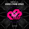 Medilla - Voices From Space (Original Mix) OUT NOW