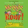 Wriggle And Roar - Julia Donaldson