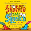 Shuffle And Squelch - Julia Donaldson